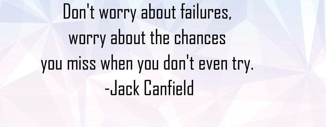 dont-worry-about-failures-worry-about-the-chance