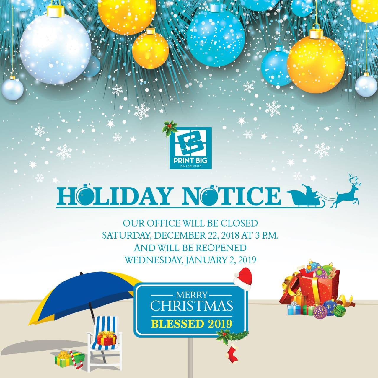 HolidaysNotice Our office will be closed for