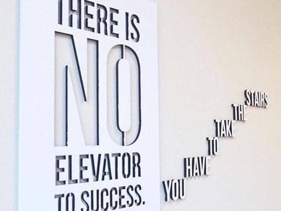 there-is-no-elevator-to-success-you-have-to-take