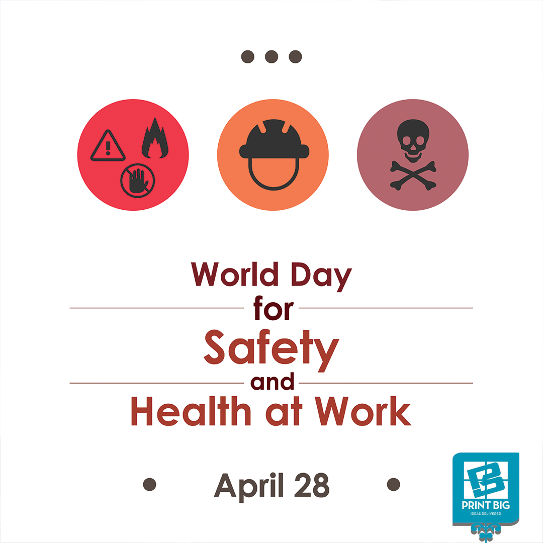 Today is World Day for Safety and Health at
