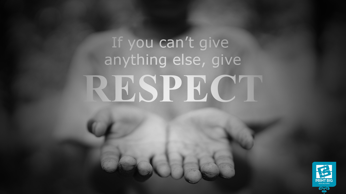 We all require and want respect man or woman