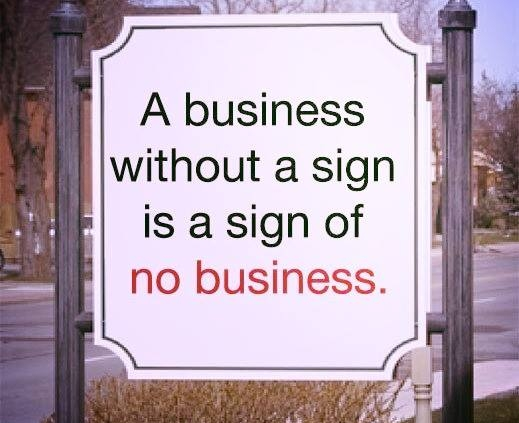 bigtip-a-business-without-a-sign-is-a-sign