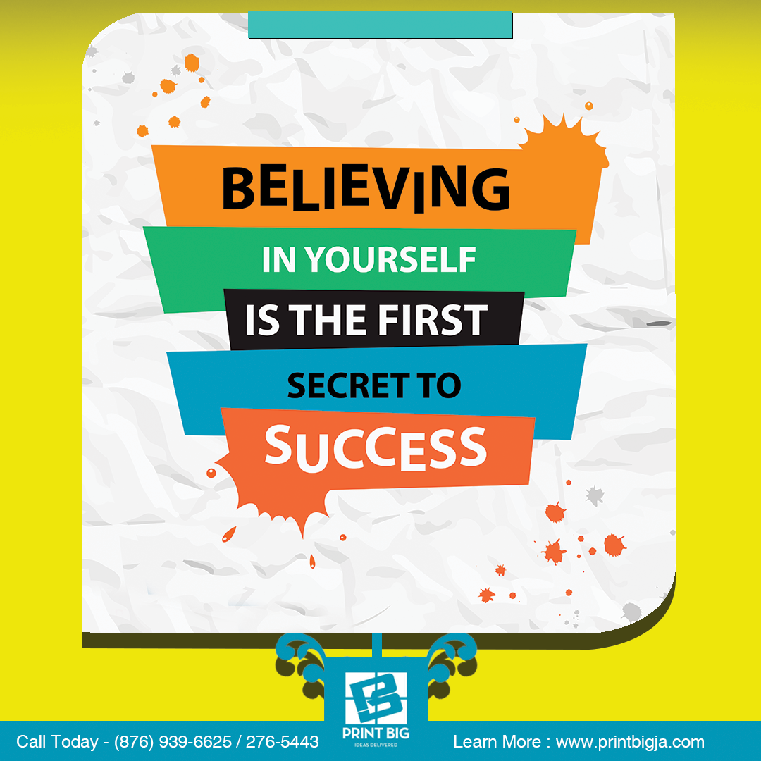 Believe in yourself is the first secret to
