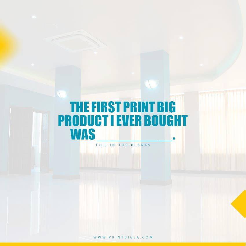 Fill in the blank. The first Print Big product