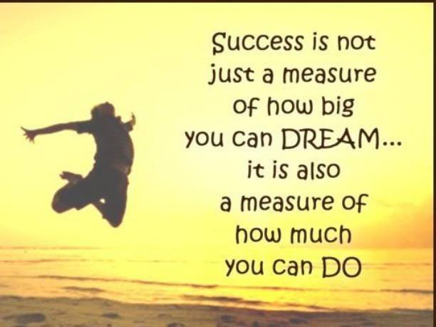Good Morning How do you measure your success