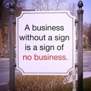 BIGtip a business without a sign is a sign