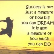 Good Morning How do you measure your success dreambig thinkbig