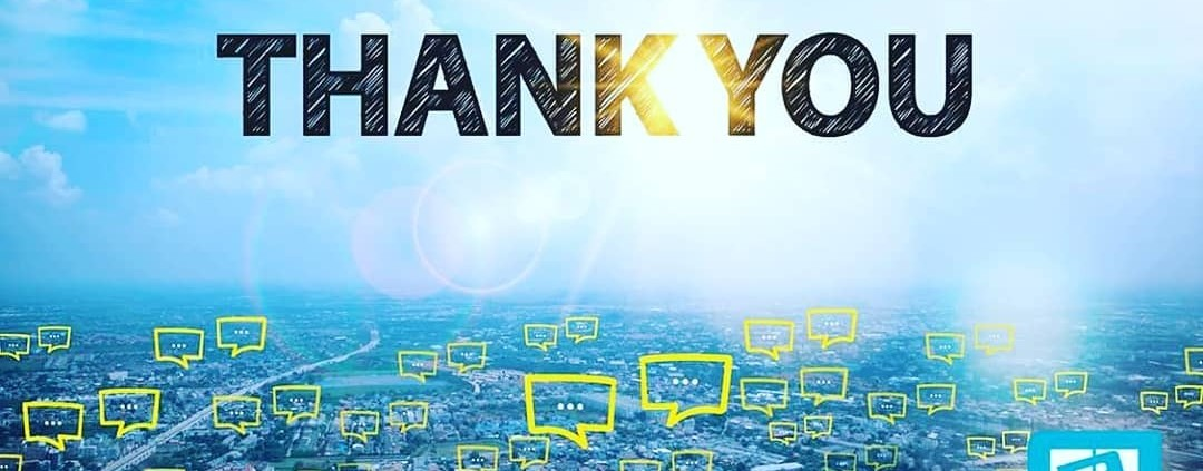 """we want to say """"thank you"""" to our customer, for their continued support and for"""